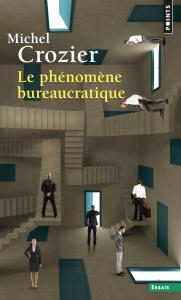 Couverture de l'ouvrage Le Phénomène bureaucratique