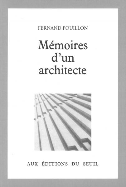 Mémoires d'un architecte Fernand Pouillon
