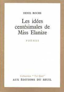 Couverture de l'ouvrage Les Idées centésimales de miss Elanize