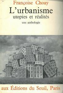 Couverture de l'ouvrage Urbanisme, utopies et réalités. Une anthologie