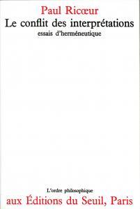 Couverture de l'ouvrage Le Conflit des interprétations. Essais d'herméneutique