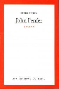 Couverture de l'ouvrage John l'enfer