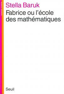 Couverture de l'ouvrage Fabrice ou l'Ecole des mathématiques