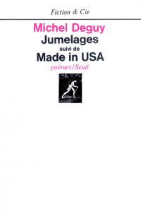 Jumelages. Suivi de: Made in USA