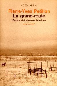 couverture La Grand-Route. Espace et écriture en Am...
