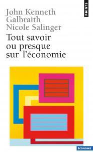 Couverture de l'ouvrage Tout savoir ou presque sur l'économie