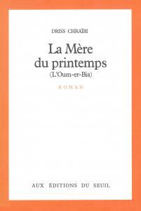 Couverture de l'ouvrage La Mère du printemps (L'Oum-er-Bia)