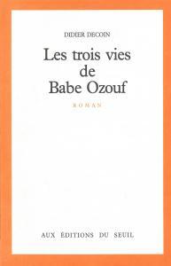 Les Trois Vies de Babe Ozouf
