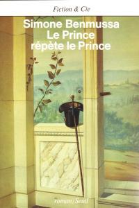 couverture Le Prince répète le prince