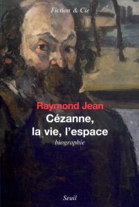 couverture Cézanne, la Vie, l'Espace