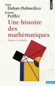 Couverture de l'ouvrage Une histoire des mathématiques