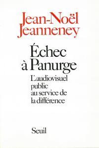Echec à Panurge. L'audiovisuel public au service de la différence