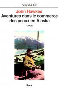 Aventures dans le commerce des peaux en Alaska