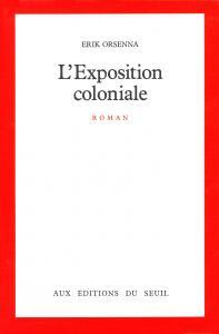 Couverture de l'ouvrage L'Exposition coloniale