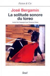 couverture La Solitude sonore du toreo
