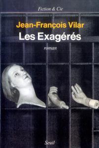 couverture Les Exagérés