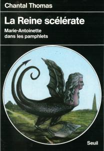 Couverture de l'ouvrage La Reine scélérate. Marie-Antoinette dans les pamphlets