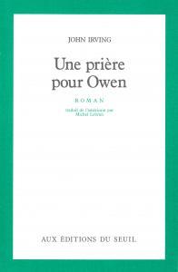 Couverture de l'ouvrage Une prière pour Owen