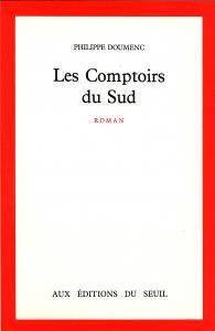 Couverture de l'ouvrage Les Comptoirs du Sud