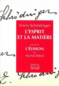 Couverture de l'ouvrage L'Esprit et la Matière. Précédé de : L'Elision, par Michel Bitbol