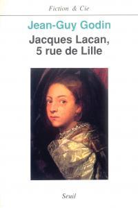 couverture Jacques Lacan, 5 rue de Lille