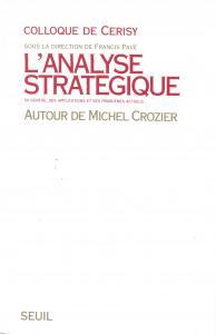 Couverture de l'ouvrage L'Analyse stratégique. Autour de Michel Crozier