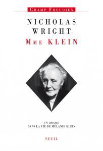 Couverture de l'ouvrage Madame Klein. Un drame dans la vie de Mélanie Klein
