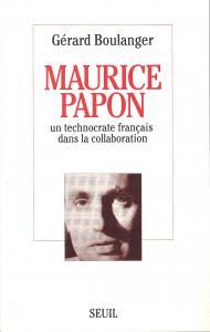 Couverture de l'ouvrage Maurice Papon. Un technocrate français dans la collaboration
