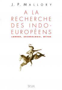 couverture A la recherche des Indo-Européens. Langu...