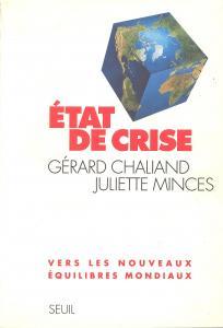 Couverture de l'ouvrage Etat de crise. Vers les nouveaux équilibres mondiaux