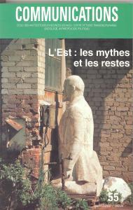 couverture Communications, n° 55, L'Est : les mythe...