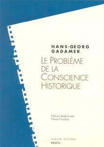 Couverture de l'ouvrage Le Problème de la conscience historique