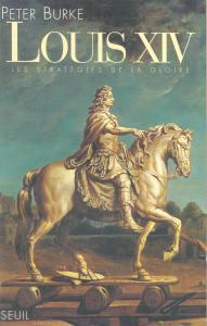 Couverture de l'ouvrage Louis XIV. Les stratégies de la gloire