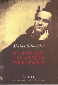 Couverture de l'ouvrage Baudelaire. Les années profondes