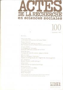 Couverture de l'ouvrage Actes de la recherche en sciences sociales, n° 100