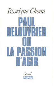 Couverture de l'ouvrage Paul Delouvrier ou la Passion d'agir. Entretiens