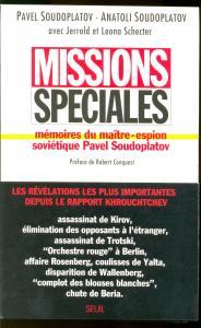 Couverture de l'ouvrage Missions spéciales. Mémoires du maître-espion soviétique Pavel Soudoplatov