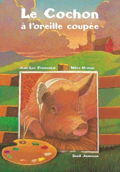 Couverture de l'ouvrage Le Cochon à l'oreille coupée