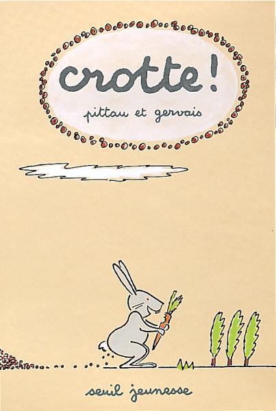 Couverture de l'ouvrage Crotte !