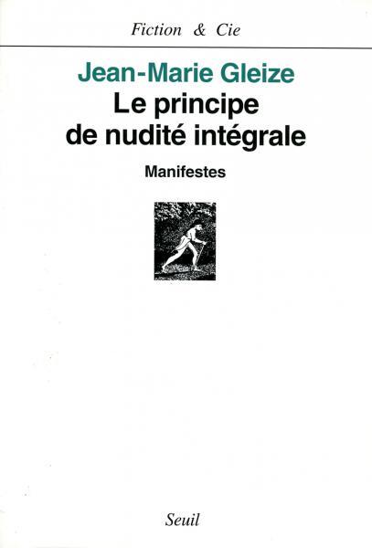 Le Principe de nudité intégrale. Manifestes