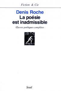 couverture La Poésie est inadmissible. oeuvres poét...