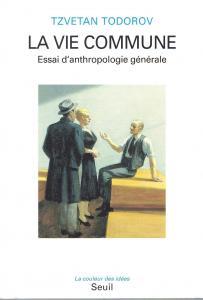 couverture La Vie commune. Essai d'anthropologie gé...
