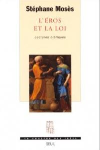 Couverture de l'ouvrage L'Eros et la Loi. Lectures bibliques