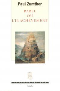 Couverture de l'ouvrage Babel ou l'Inachèvement