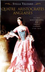 Couverture de l'ouvrage Quatre Aristocrates anglaises. La vie mouvementée des soeurs Lennox (1740-1832)