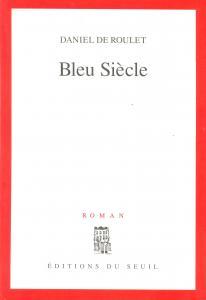 Couverture de l'ouvrage Bleu Siècle