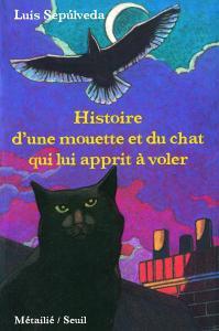 Couverture de l'ouvrage Histoire d'une mouette et du chat qui lui apprit à voler