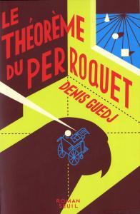 Couverture de l'ouvrage Le Théorème du perroquet