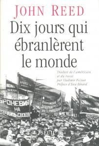 Couverture de l'ouvrage Dix Jours qui ébranlèrent le monde