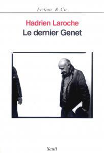couverture Le Dernier Genet. Histoire des hommes in...